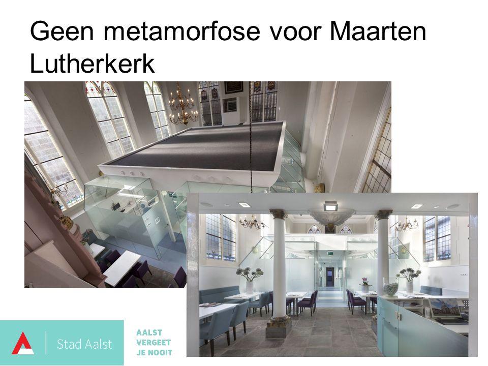 Geen metamorfose voor Maarten Lutherkerk