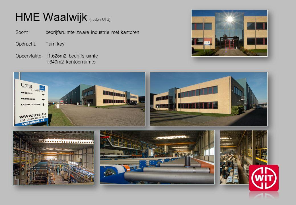 HME Waalwijk (heden UTB) Soort: bedrijfsruimte zware industrie met kantoren Opdracht: Turn key Oppervlakte: 11.625m2 bedrijfsruimte 1.640m2 kantoorruimte