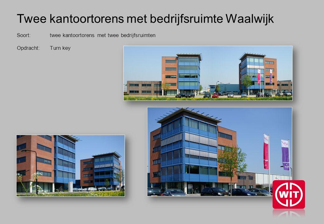 Twee kantoortorens met bedrijfsruimte Waalwijk Soort: twee kantoortorens met twee bedrijfsruimten Opdracht: Turn key
