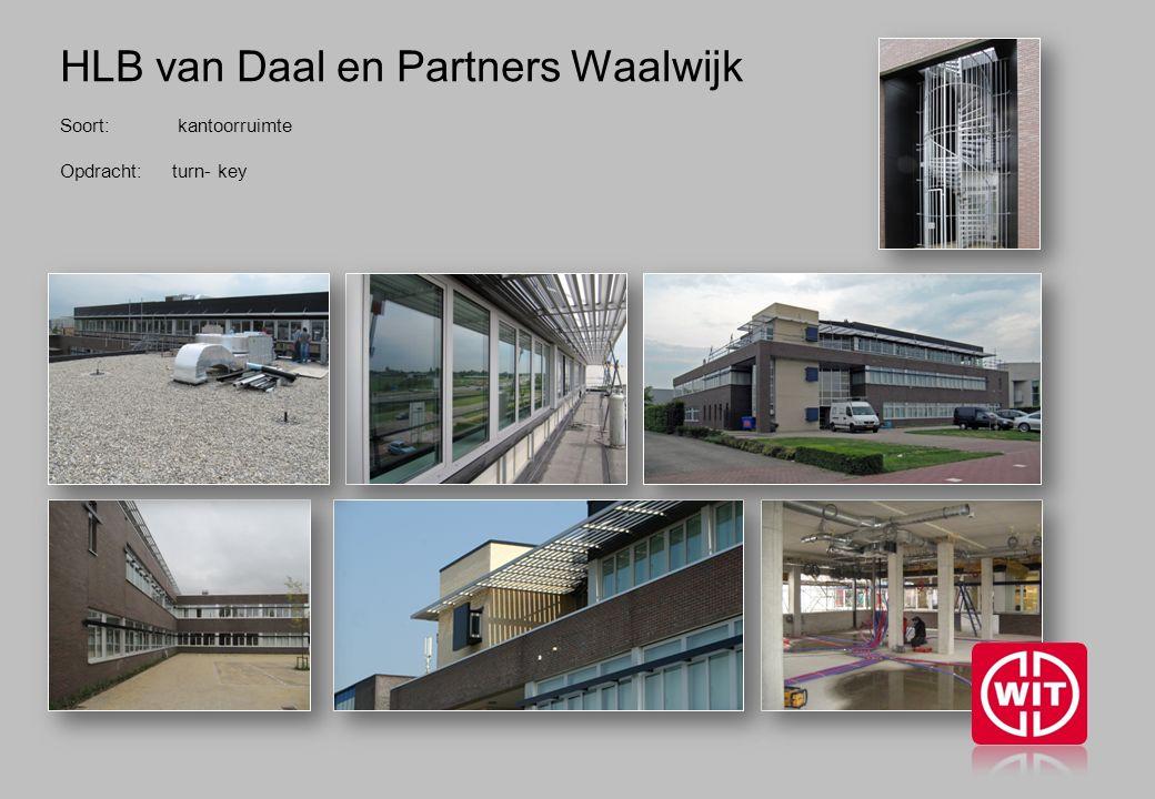 HLB van Daal en Partners Waalwijk Soort: kantoorruimte Opdracht: turn- key