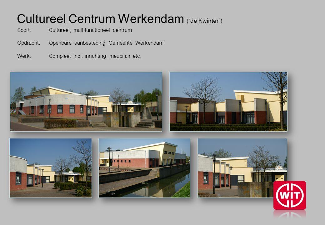 Cultureel Centrum Werkendam ( de Kwinter ) Soort:Cultureel, multifunctioneel centrum Opdracht: Openbare aanbesteding Gemeente Werkendam Werk: Compleet incl.