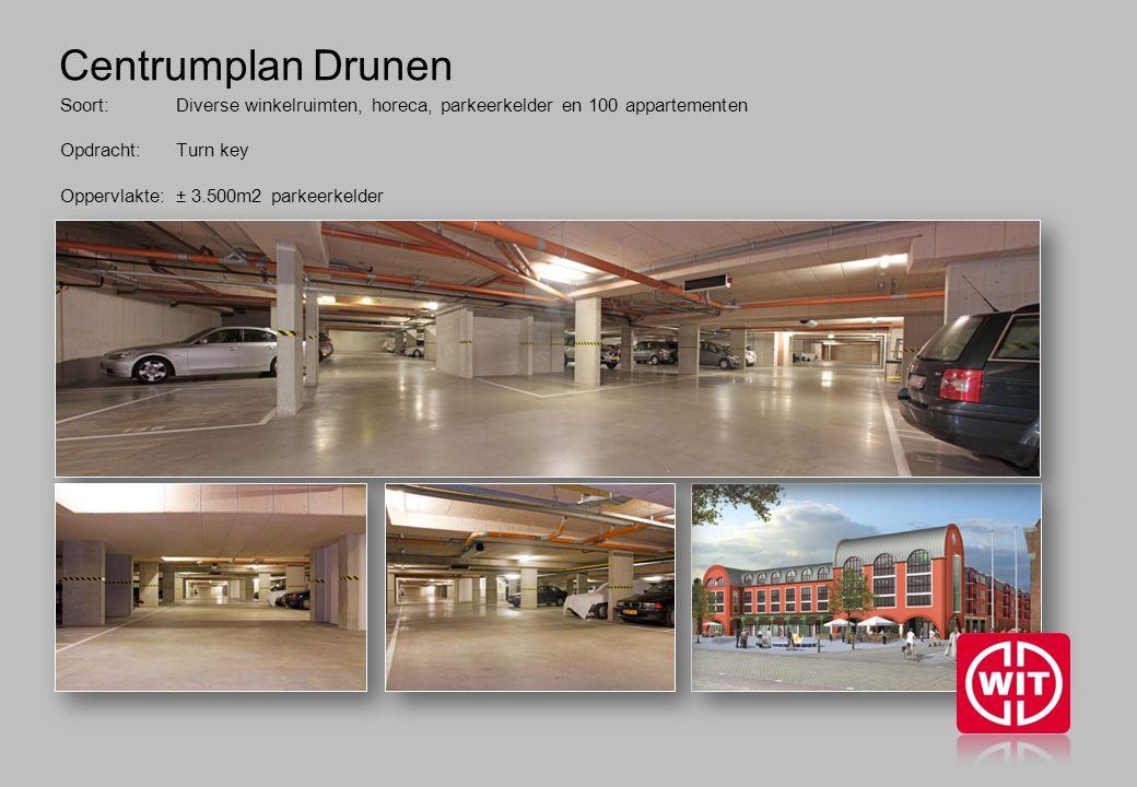 Centrumplan Drunen Soort: Diverse winkelruimten, horeca, parkeerkelder en 100 appartementen Opdracht: Turn key Oppervlakte: ± 3.500m2 parkeerkelder