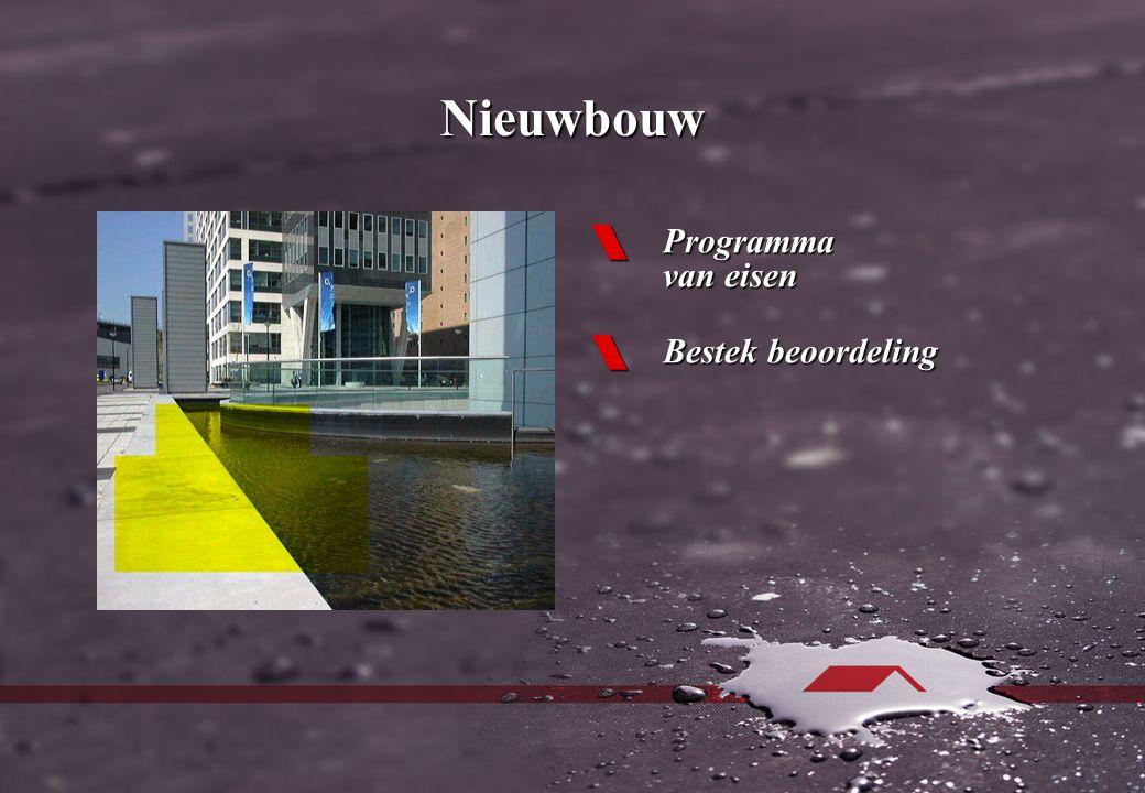 Nieuwbouw  Programma van eisen  Bestek beoordeling