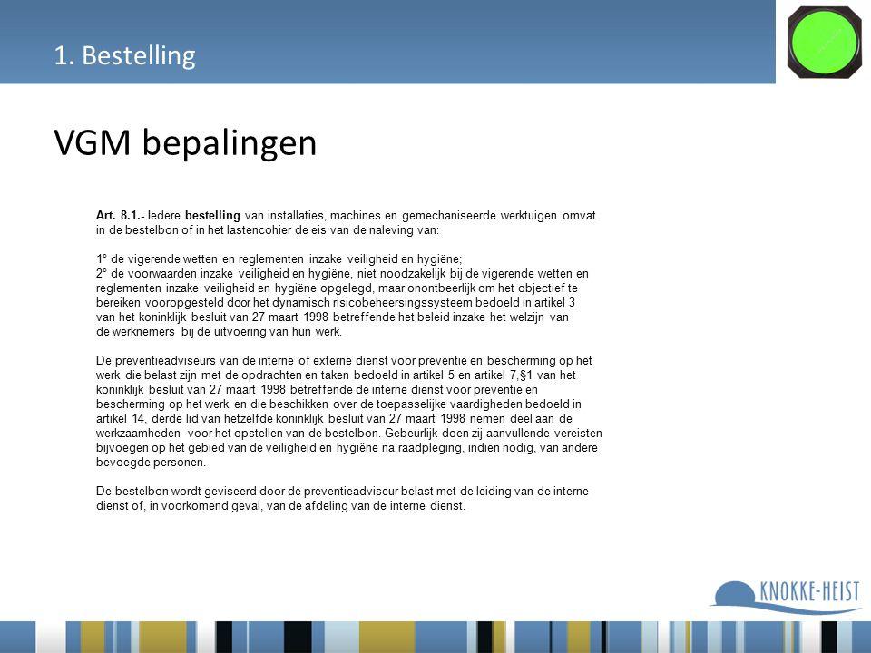 1. Bestelling VGM bepalingen Art.