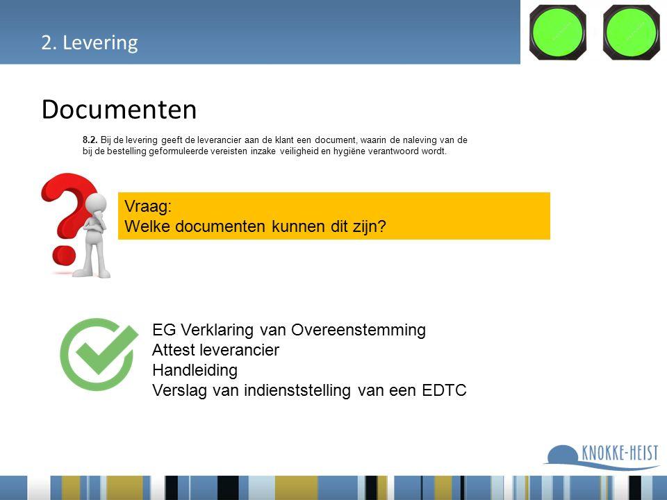 2. Levering Documenten 8.2.