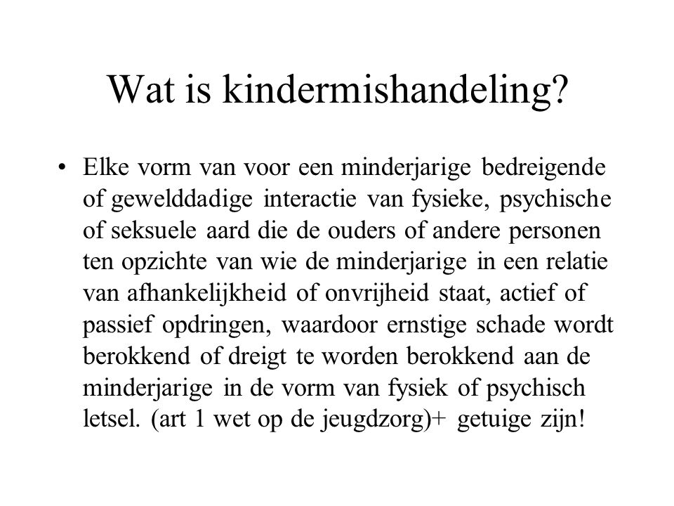 Wat is kindermishandeling.