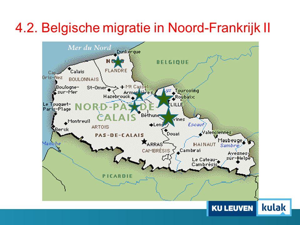 4.2. Belgische migratie in Noord-Frankrijk II