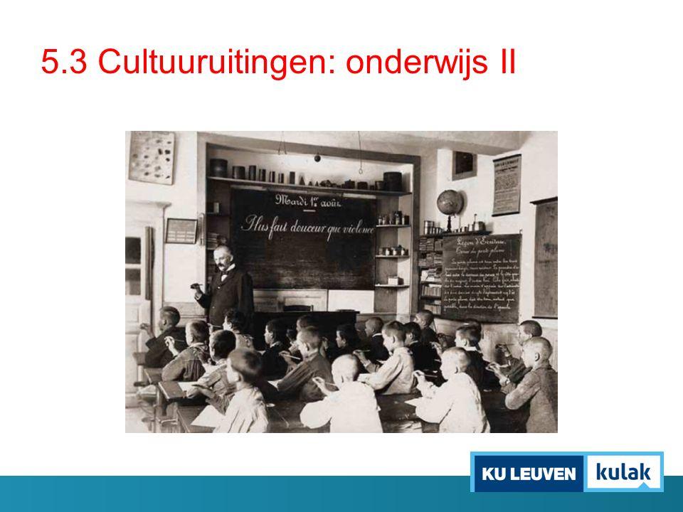 5.3 Cultuuruitingen: onderwijs II