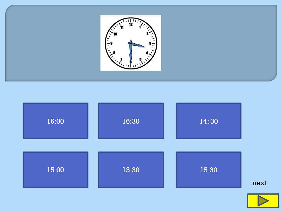 16:0016:3014: 30 15:0013:3015:30 next