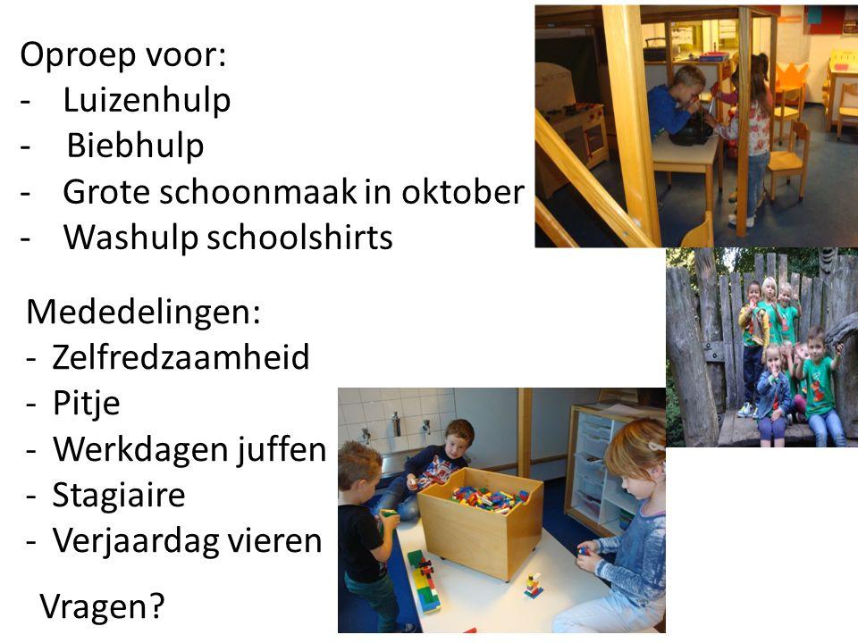 Oproep voor: -Luizenhulp - Biebhulp -Grote schoonmaak in oktober -Washulp schoolshirts Vragen.