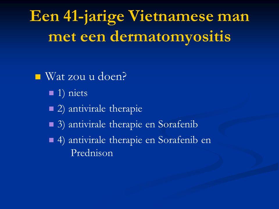 Een 41-jarige Vietnamese man met een dermatomyositis Wat zou u doen.