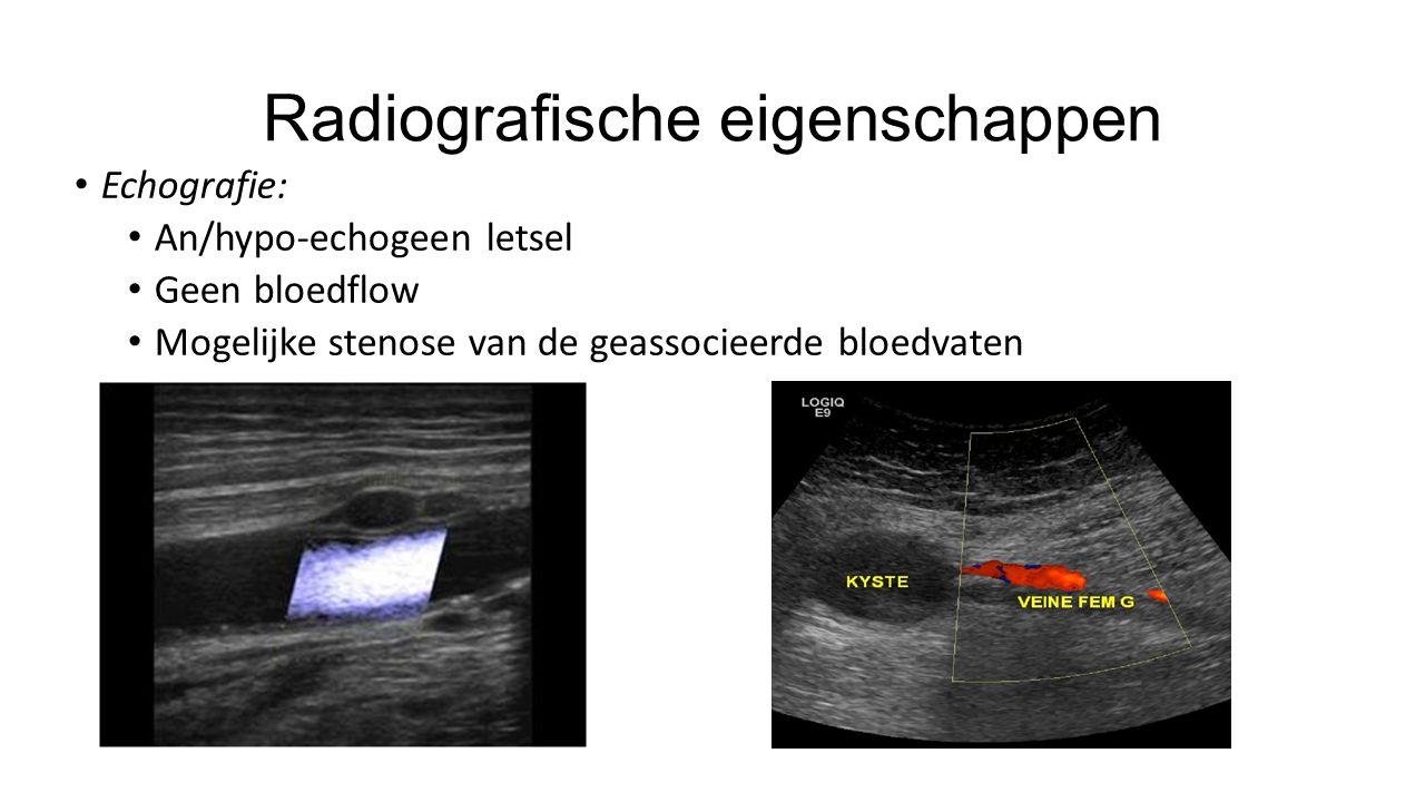 Radiografische eigenschappen Echografie: An/hypo-echogeen letsel Geen bloedflow Mogelijke stenose van de geassocieerde bloedvaten