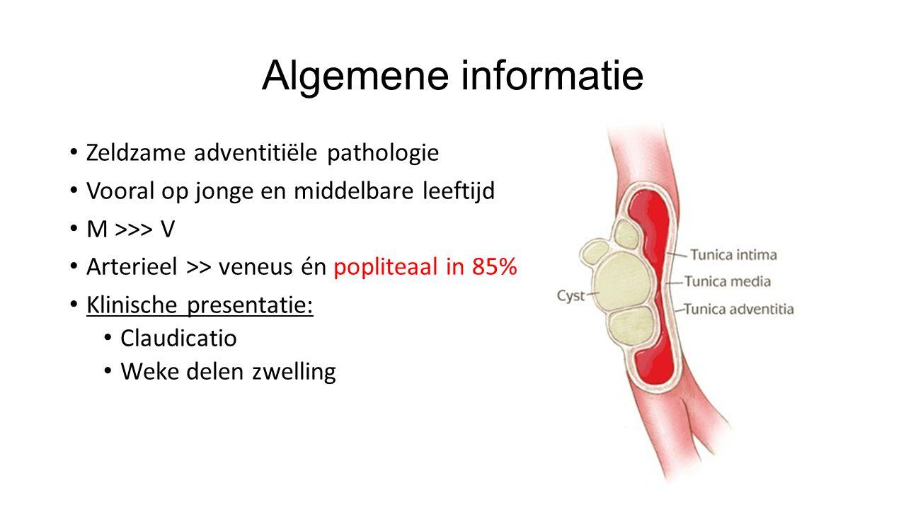 Algemene informatie Zeldzame adventitiële pathologie Vooral op jonge en middelbare leeftijd M >>> V Arterieel >> veneus én popliteaal in 85% Klinische presentatie: Claudicatio Weke delen zwelling