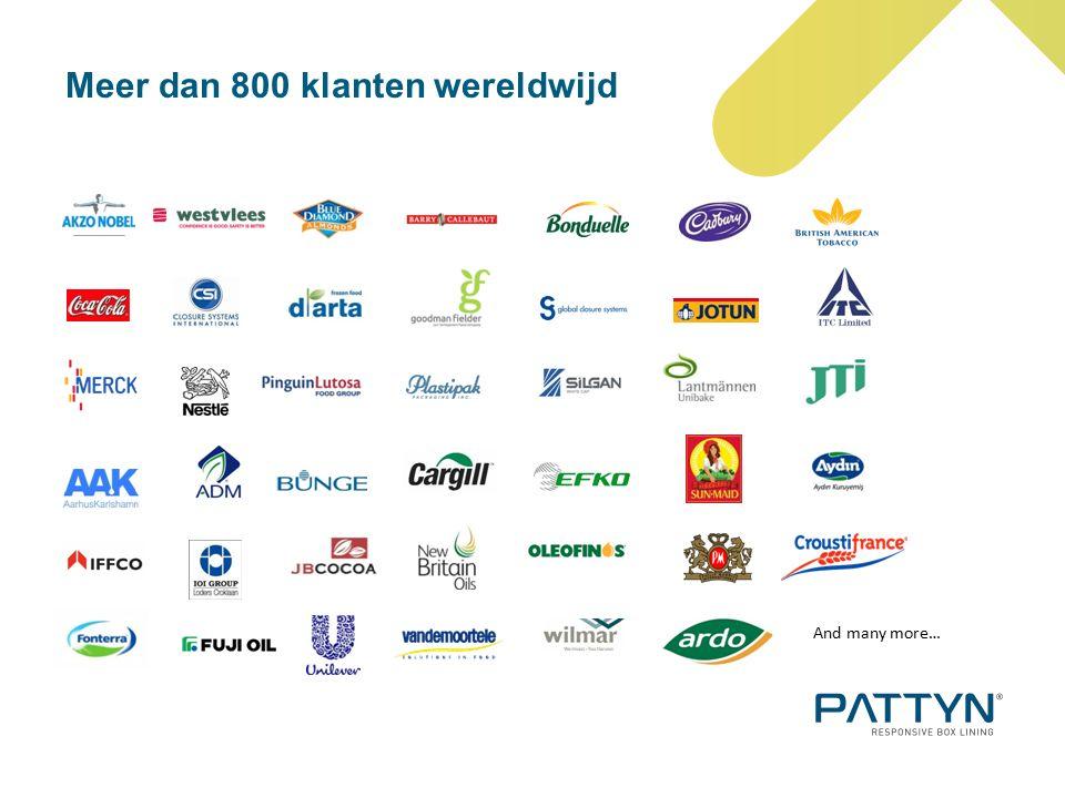 Meer dan 800 klanten wereldwijd And many more…
