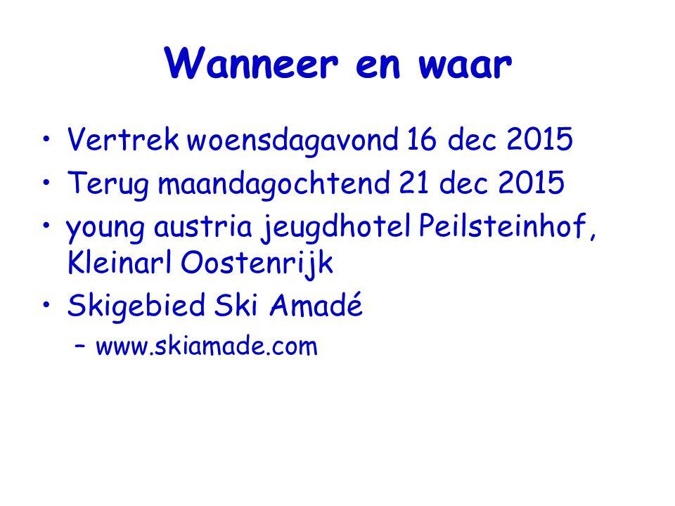 Wanneer en waar Vertrek woensdagavond 16 dec 2015 Terug maandagochtend 21 dec 2015 young austria jeugdhotel Peilsteinhof, Kleinarl Oostenrijk Skigebied Ski Amadé –www.skiamade.com