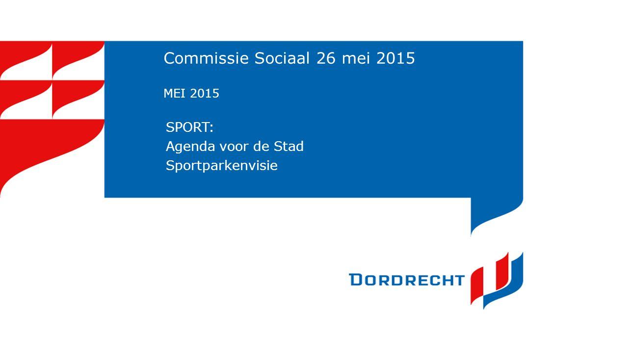 Agenda voor de Stad: Sport Zes sporen: 1.Toekomst van de sportparken 2.