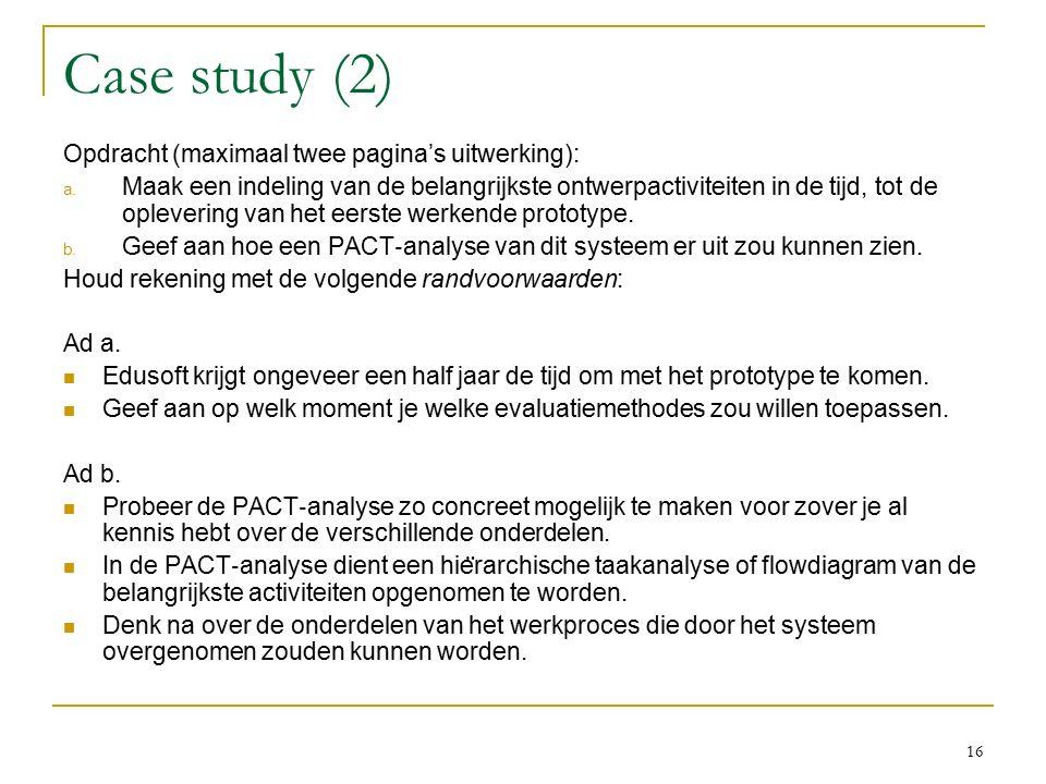 Case study (2) Opdracht (maximaal twee pagina's uitwerking): a.