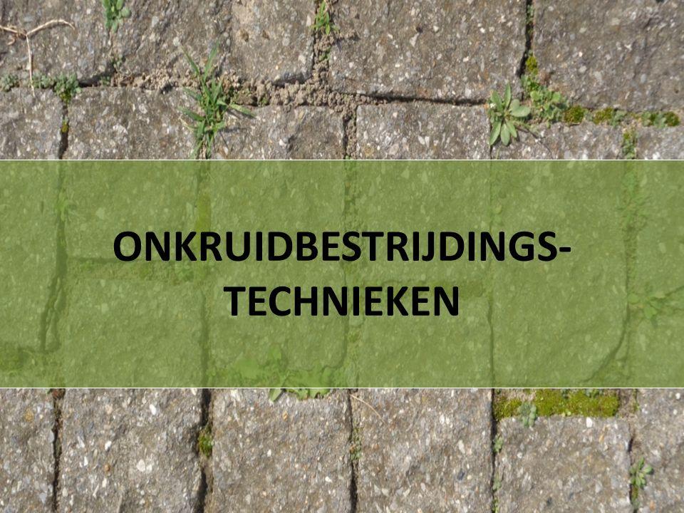 ONKRUIDBESTRIJDINGS- TECHNIEKEN