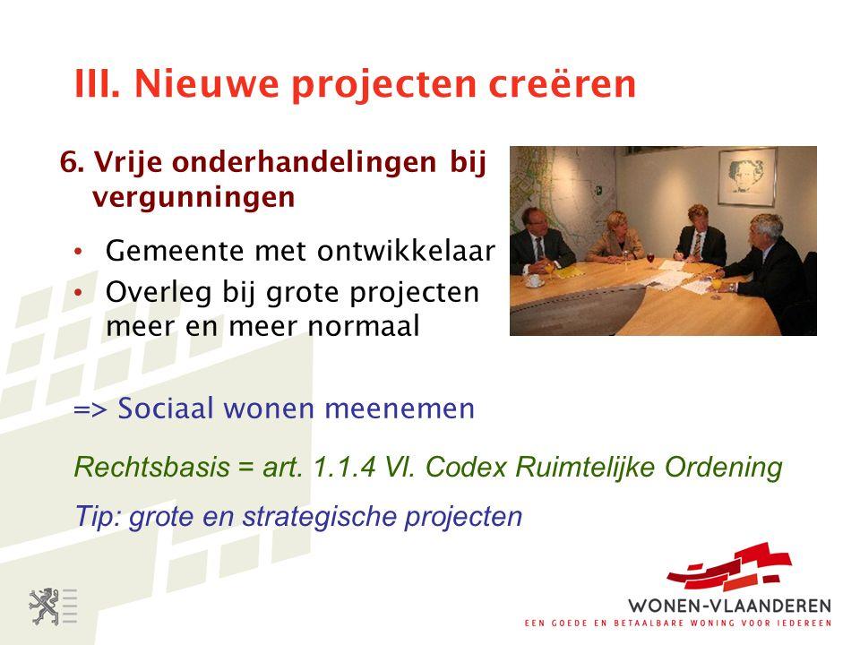 III. Nieuwe projecten creëren 6.