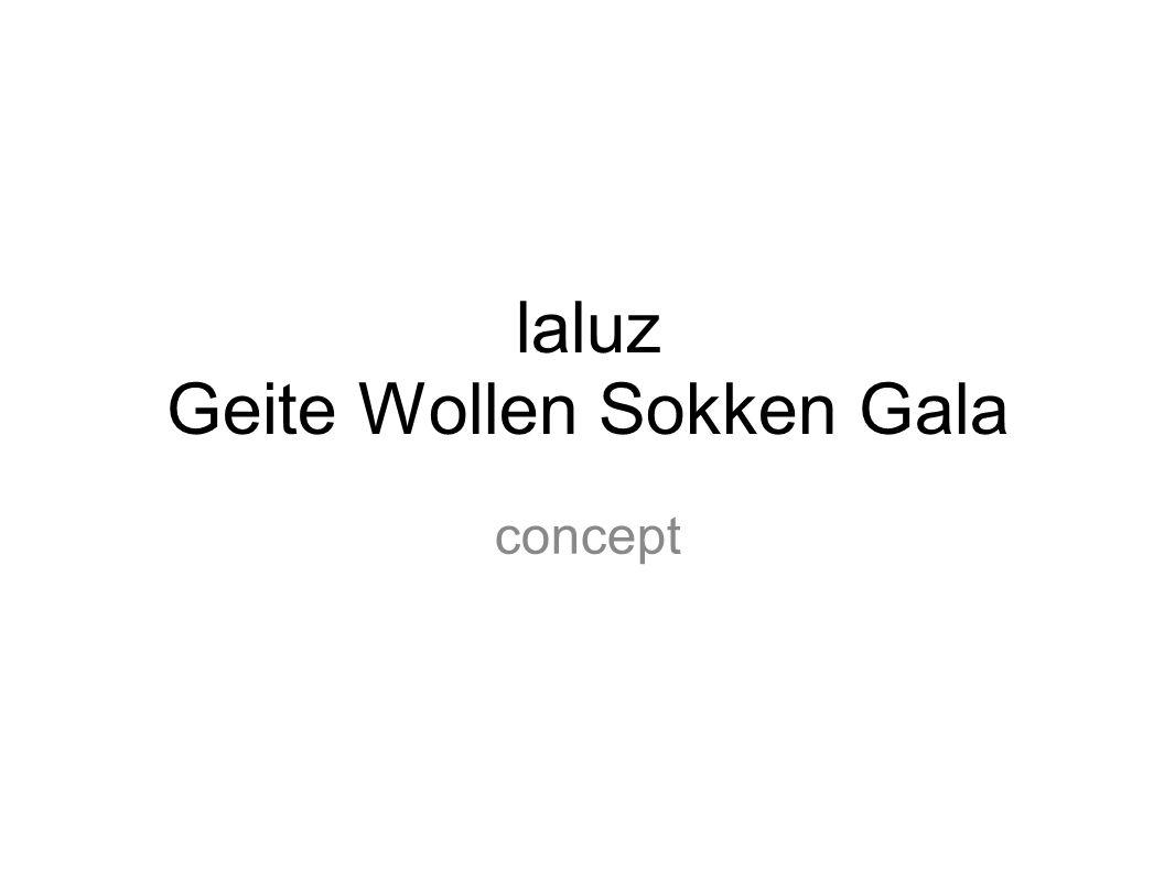 laluz Geite Wollen Sokken Gala concept