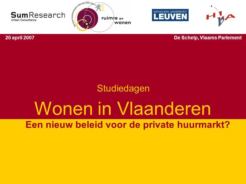 Studiedagen 'Wonen in Vlaanderen' 1 Wonen in Vlaanderen Een nieuw beleid voor de private huurmarkt.