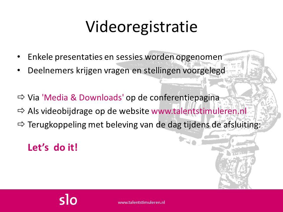 Videoregistratie Enkele presentaties en sessies worden opgenomen Deelnemers krijgen vragen en stellingen voorgelegd  Via 'Media & Downloads' op de co