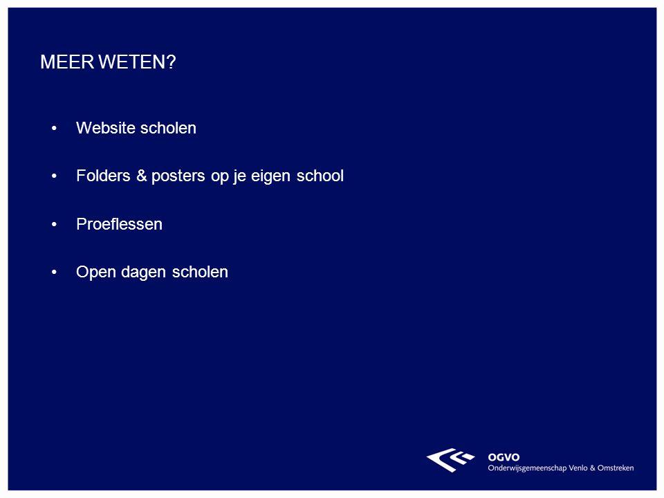 Website scholen Folders & posters op je eigen school Proeflessen Open dagen scholen MEER WETEN