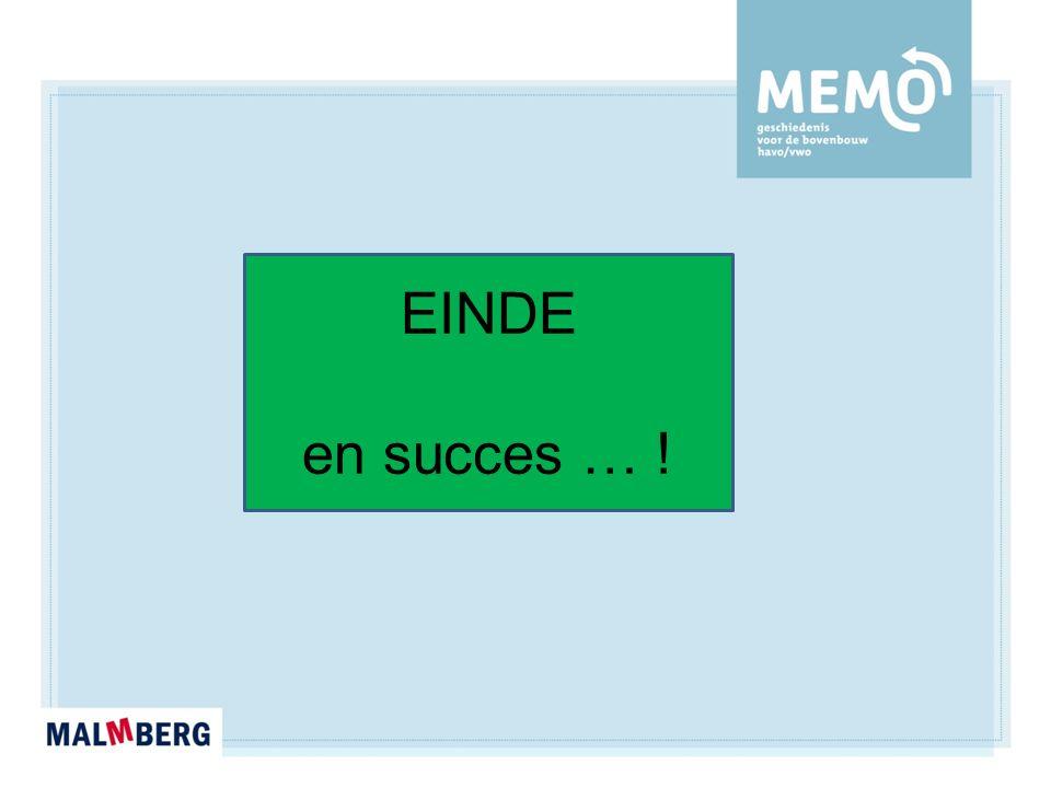 EINDE en succes … !