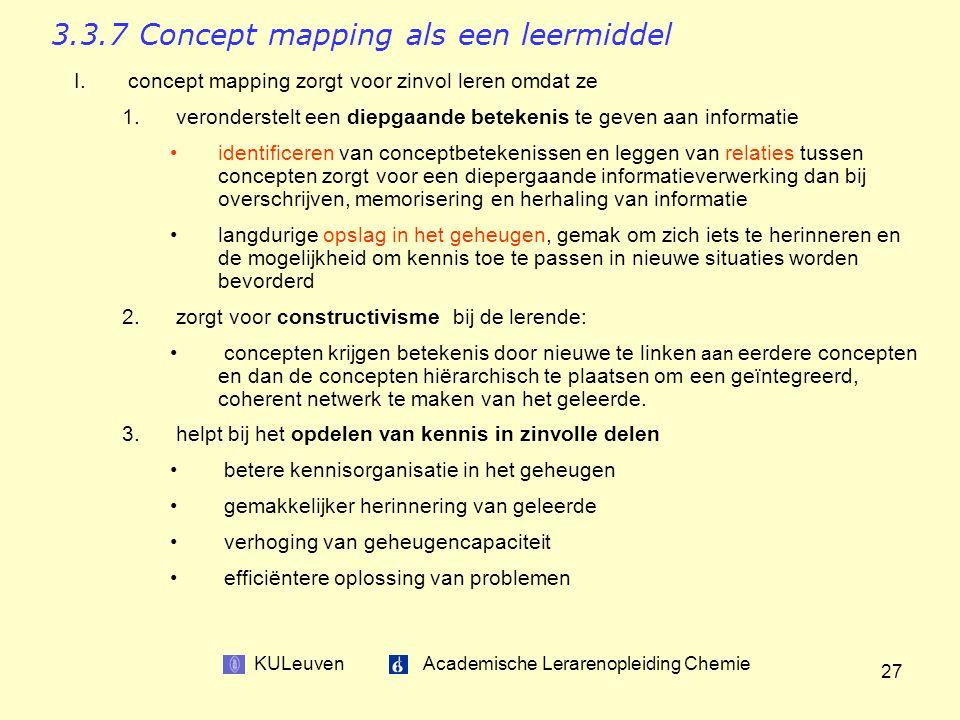 KULeuven Academische Lerarenopleiding Chemie 27 3.3.7 Concept mapping als een leermiddel I.