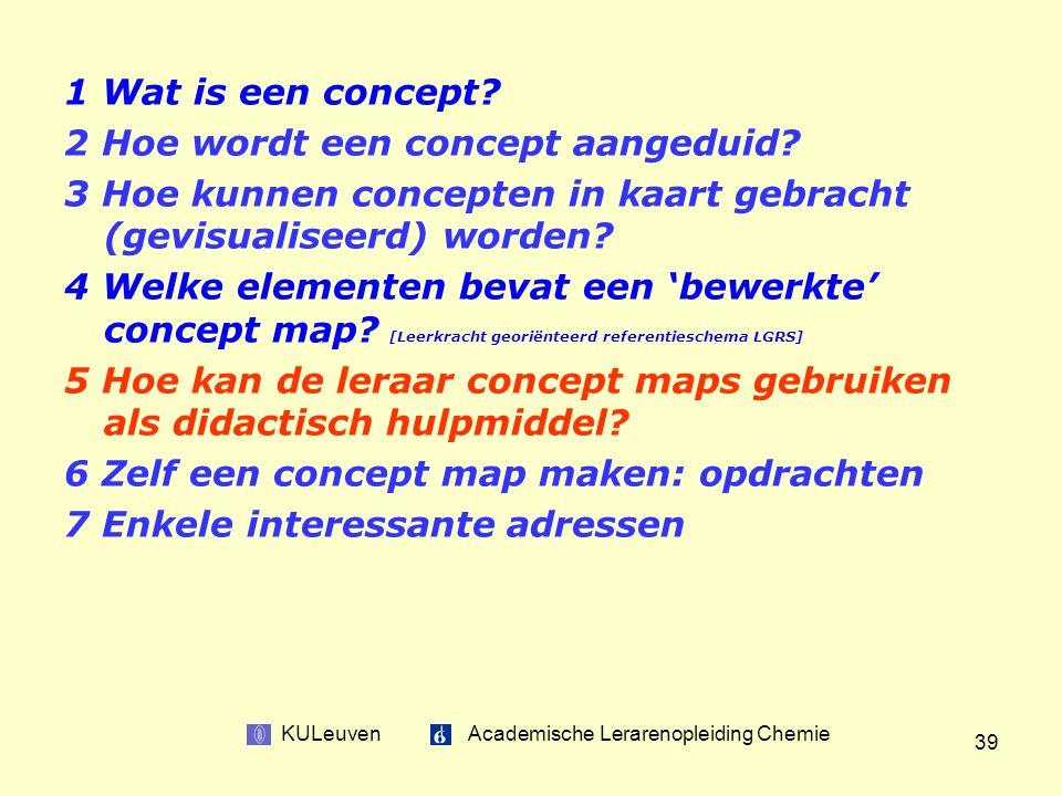 KULeuven Academische Lerarenopleiding Chemie 39 1 Wat is een concept.