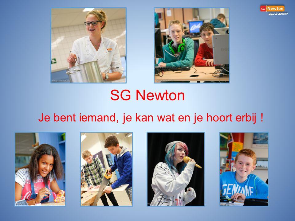 SG Newton Je bent iemand, je kan wat en je hoort erbij !