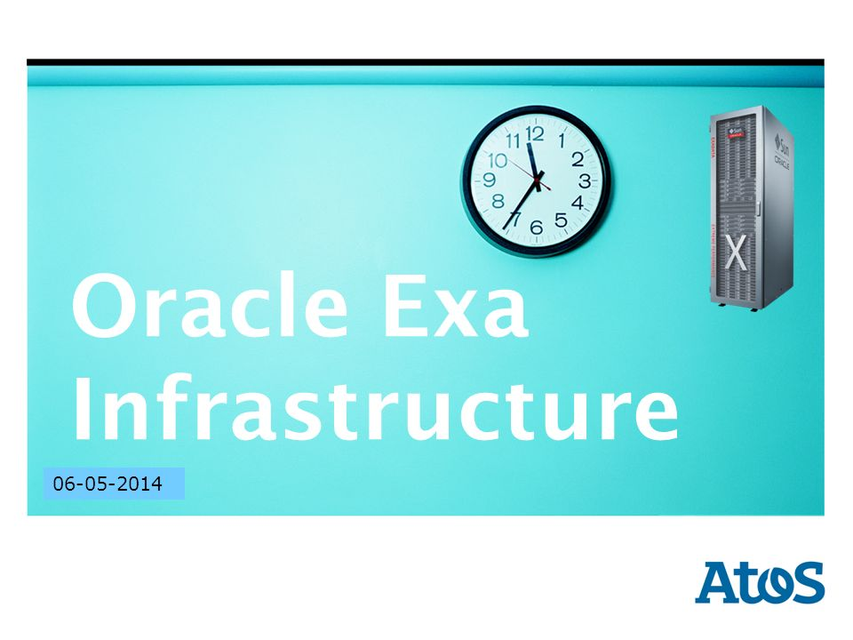 | 17-11-2011 | Author Region | Sector | Division | Department 17-11-2011 Oracle Exa Infrastructure 06-05-2014