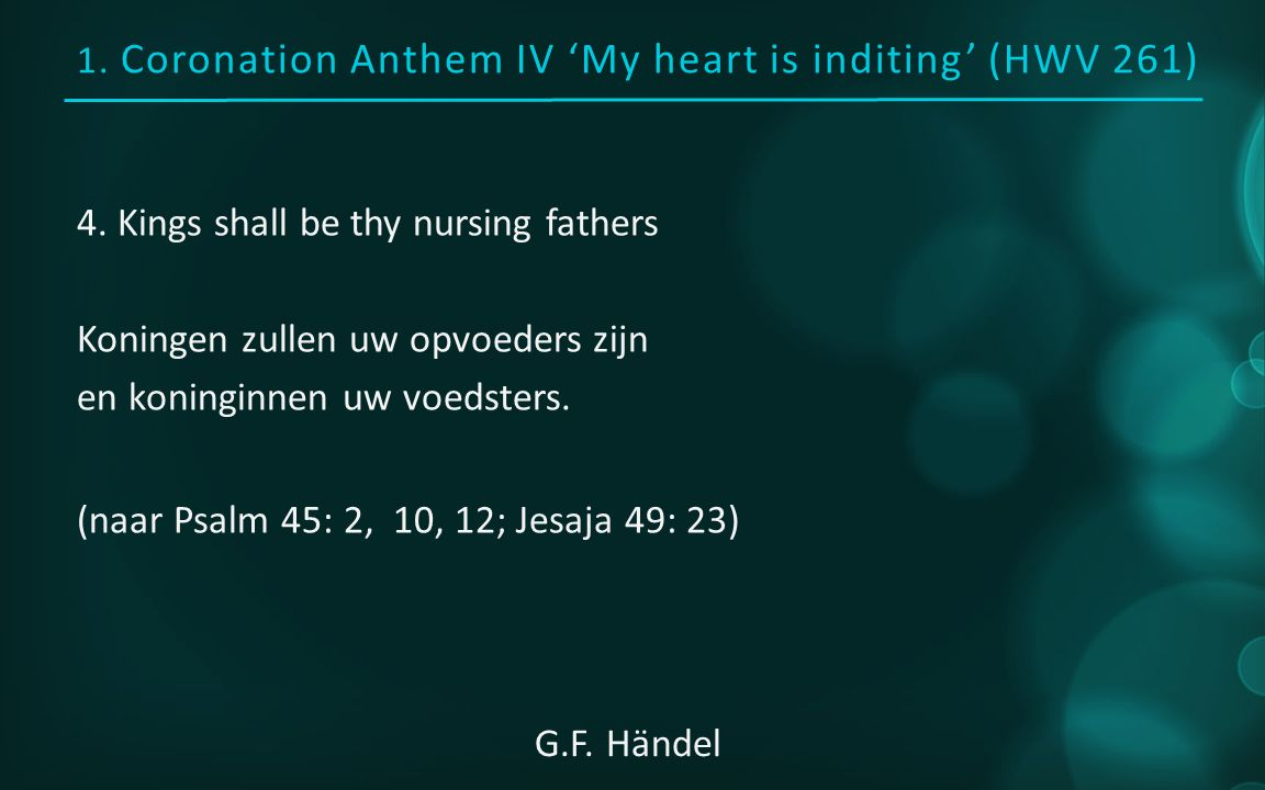 1. Coronation Anthem IV 'My heart is inditing' (HWV 261) 4.