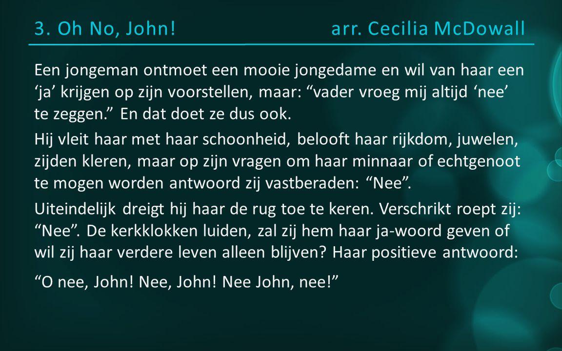3. Oh No, John!arr.