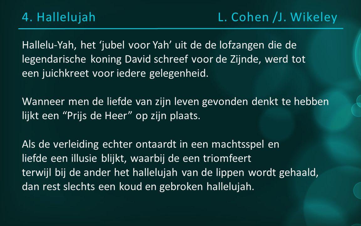 4. HallelujahL. Cohen /J.