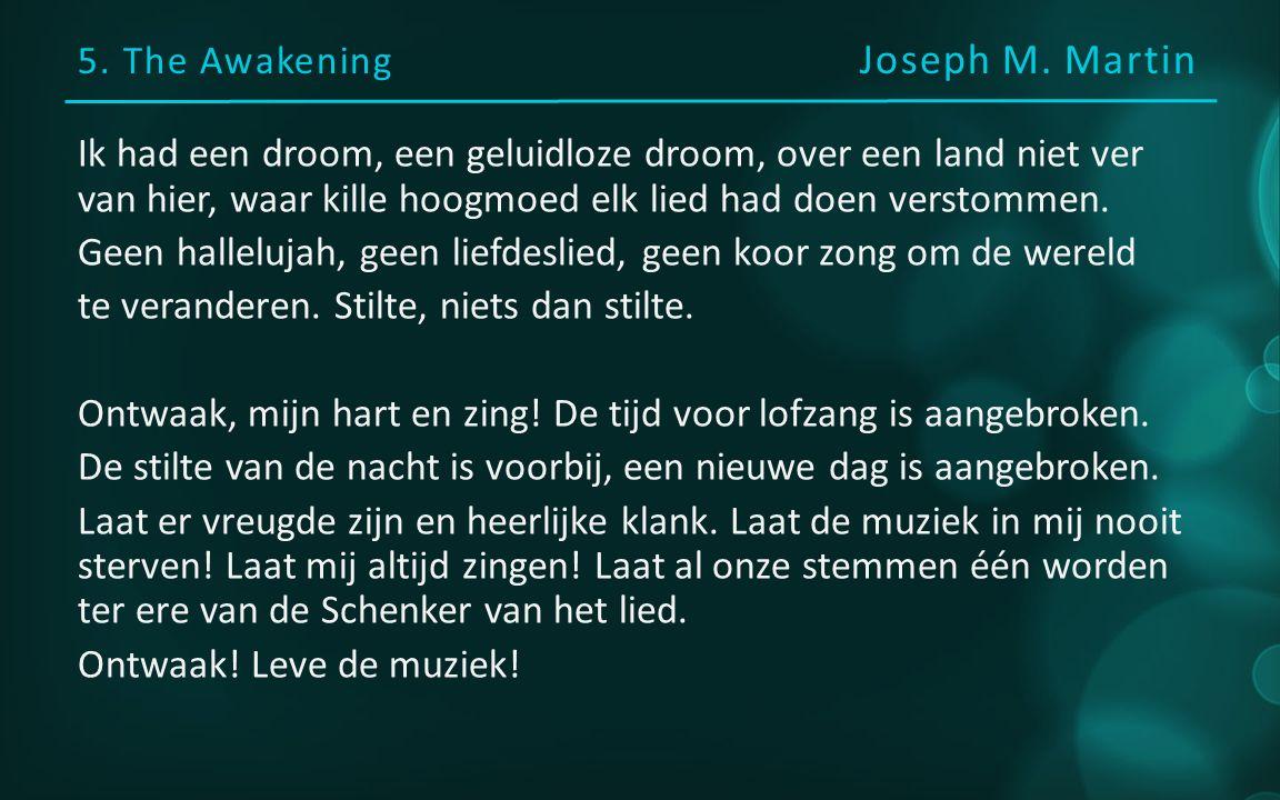 5. The Awakening Joseph M.