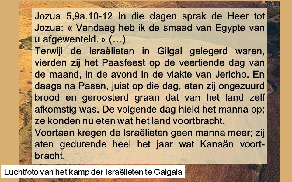 Te Galgala (Gilgal) hebben de Israëlieten voor de eerste keer Pasen gevierd. Op deze 4 de zondag van de Vasten krijgen we met de Israëlieten te Galgal