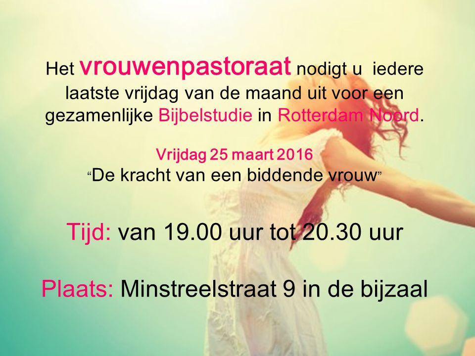 """Het vrouwenpastoraat nodigt u iedere laatste vrijdag van de maand uit voor een gezamenlijke Bijbelstudie in Rotterdam Noord. Vrijdag 25 maart 2016 """" D"""
