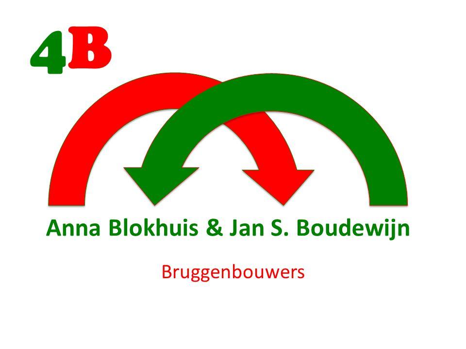 Anna Blokhuis & Jan S. Boudewijn Bruggenbouwers 4B4B
