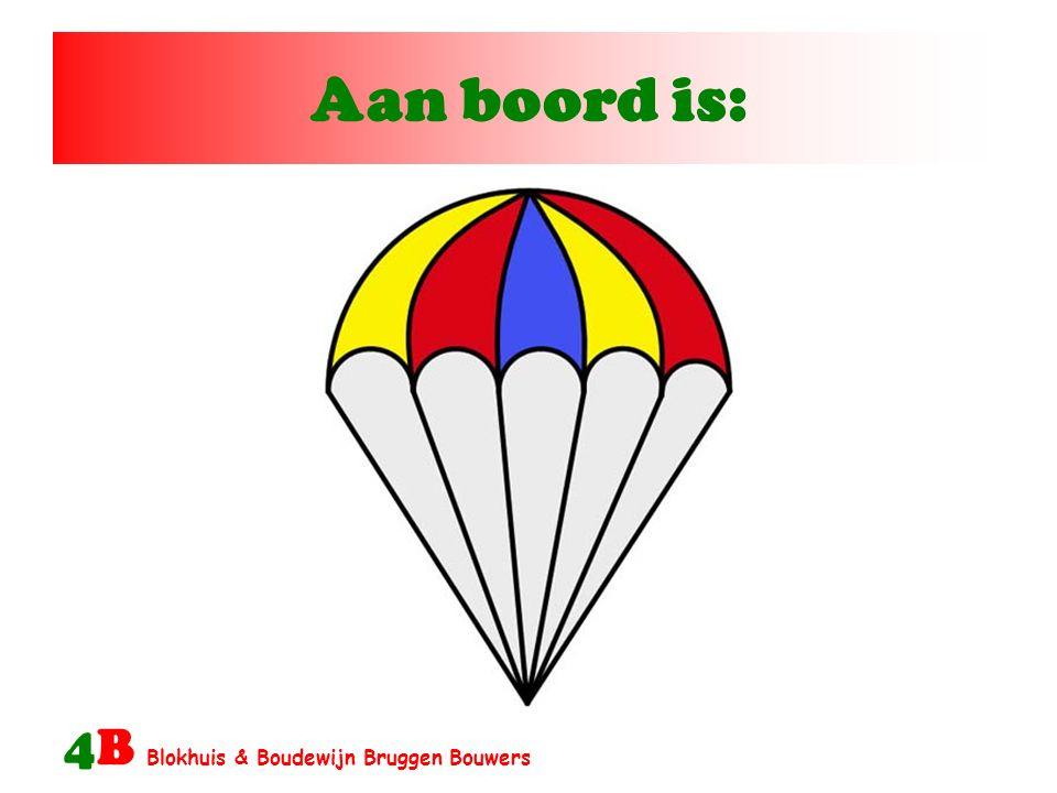 Aan boord is: 4B Blokhuis & Boudewijn Bruggen Bouwers