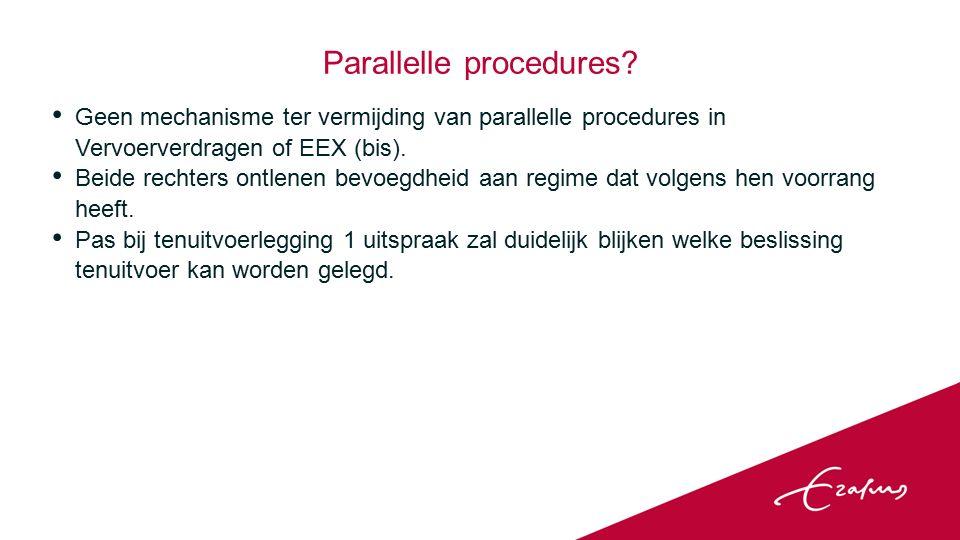 Geen mechanisme ter vermijding van parallelle procedures in Vervoerverdragen of EEX (bis).