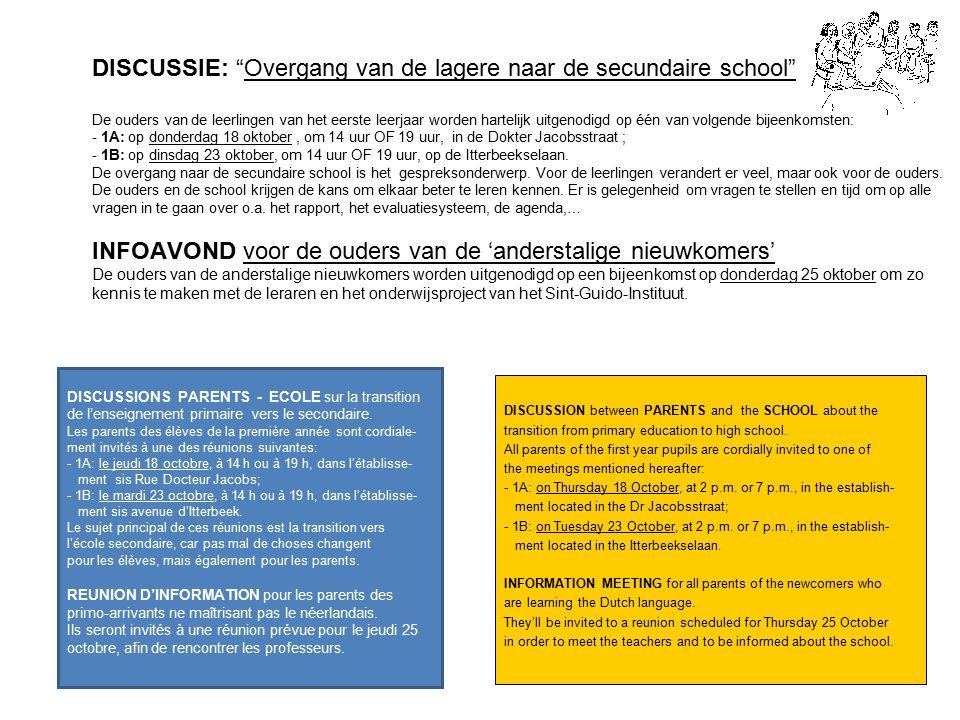 3 L' INFORMATIQUE au Sint-Guido-Instituut L'Institut tient à bien informer les parents, non seulement à l'aide de lettres et de l'agenda, mais également via le site de l'école sur l'Internet: www.sintguido.be.