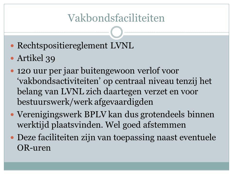 Vakbondsfaciliteiten Rechtspositiereglement LVNL Artikel 39 120 uur per jaar buitengewoon verlof voor 'vakbondsactiviteiten' op centraal niveau tenzij