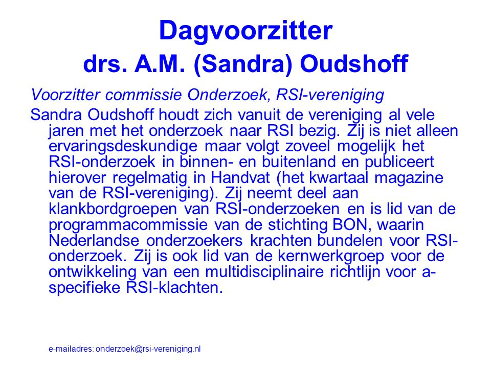 Dagvoorzitter drs. A.M.