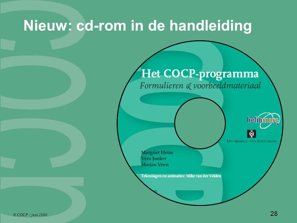 © COCP / juni 2006 28 Nieuw: cd-rom in de handleiding