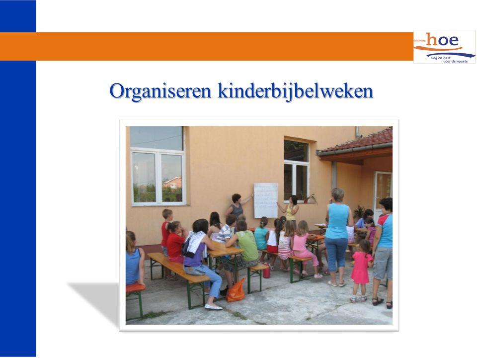 Organiseren kinderbijbelweken Organiseren kinderbijbelweken
