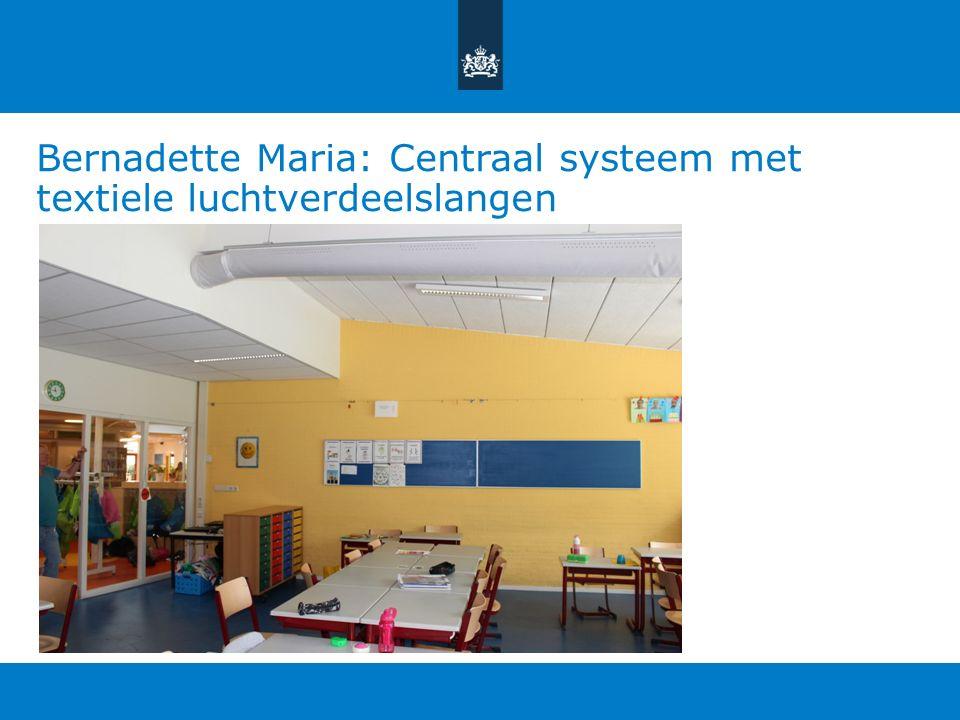 Bernadette Maria: Centraal systeem met textiele luchtverdeelslangen