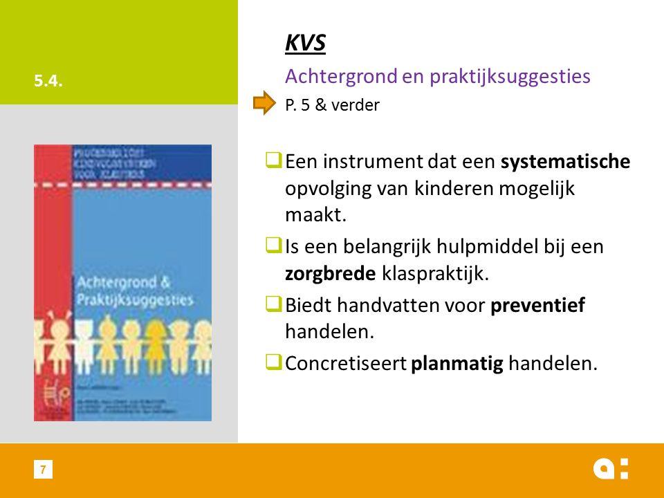 5.4. KVS Achtergrond en praktijksuggesties P.