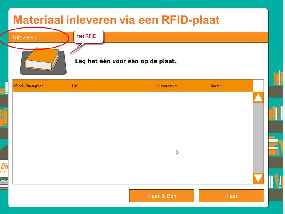 Materiaal inleveren via een RFID-plaat