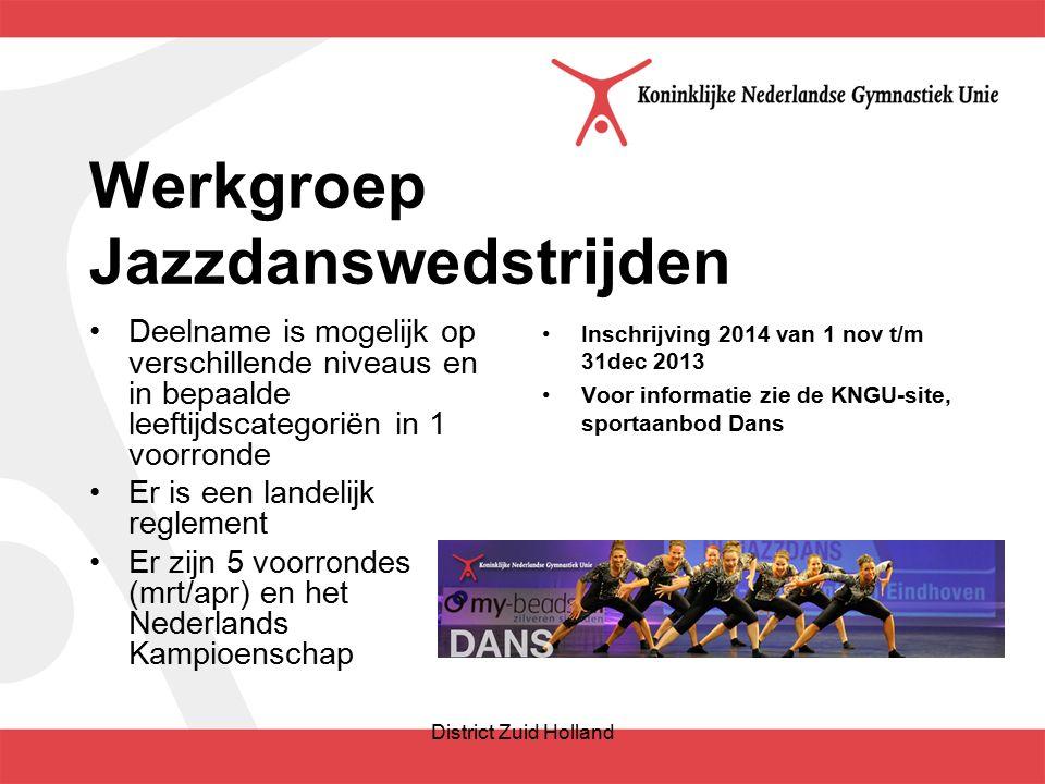 Werkgroep Jazzdanswedstrijden Deelname is mogelijk op verschillende niveaus en in bepaalde leeftijdscategoriën in 1 voorronde Er is een landelijk reglement Er zijn 5 voorrondes (mrt/apr) en het Nederlands Kampioenschap Inschrijving 2014 van 1 nov t/m 31dec 2013 Voor informatie zie de KNGU-site, sportaanbod Dans District Zuid Holland